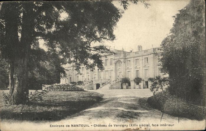 Nanteuil-le-Haudouin Chateau Versigny / Nanteuil-le-Haudouin /Arrond. de Senlis