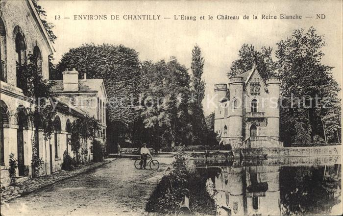 Chantilly L Etang et le Chateau de la Reine Blanche  Kat. Chantilly