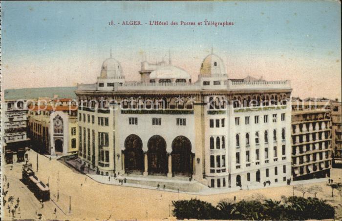 Alger Algerien Hotel des Postes et Telegraphes