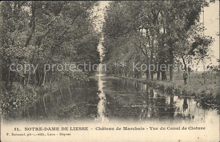 Notre Dame de Liesse Chateau de Marchais vue du Canal de Cloture Kat. Liesse Notre Dame