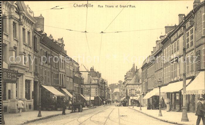 Charleville Mezieres Rue Thiers et Grande Rue Kat. Charleville Mezieres