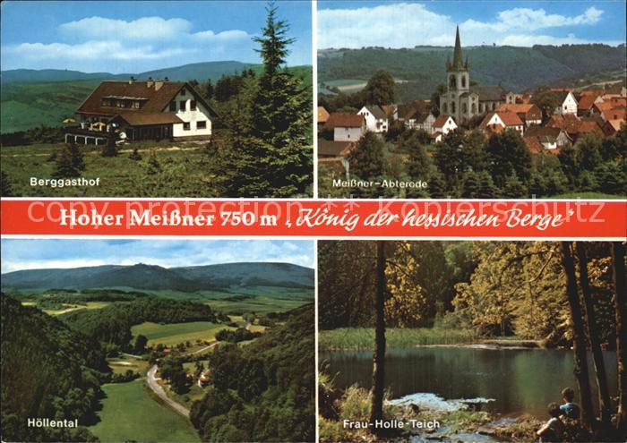 Hoher Meissner Berggasthof Meissner Abterode Hoellental Frau Holle Teich Kat. Hessisch Lichtenau
