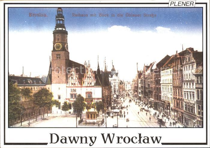 Wroclaw Rathaus Blick Oblauer Strasse Kat. Wroclaw Breslau