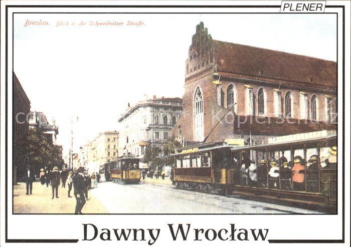 Wroclaw Schweidnitzer Strasse Kat. Wroclaw Breslau