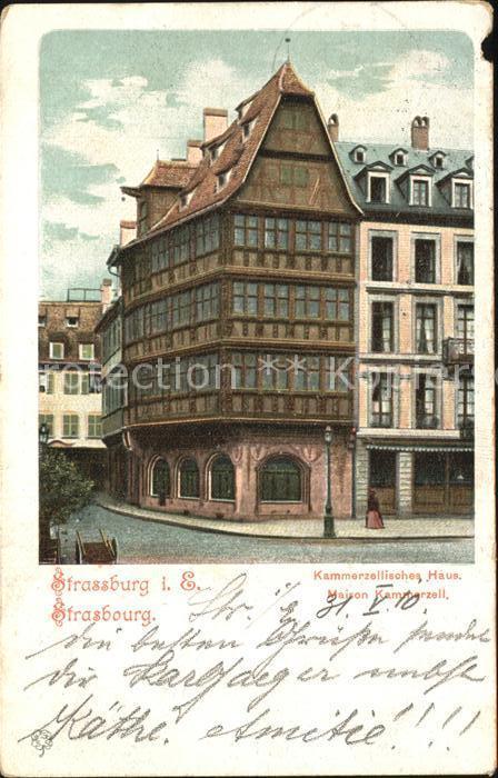 Strassburg Elsass Kammerzellisches Haus Maison Kammerzell Deutsche Reichspost Kat. Strasbourg