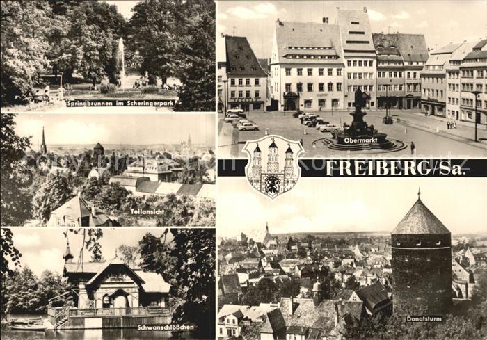 Freiberg Sachsen Obermarkt Donatsturm Schwanschloesschen  Kat. Freiberg