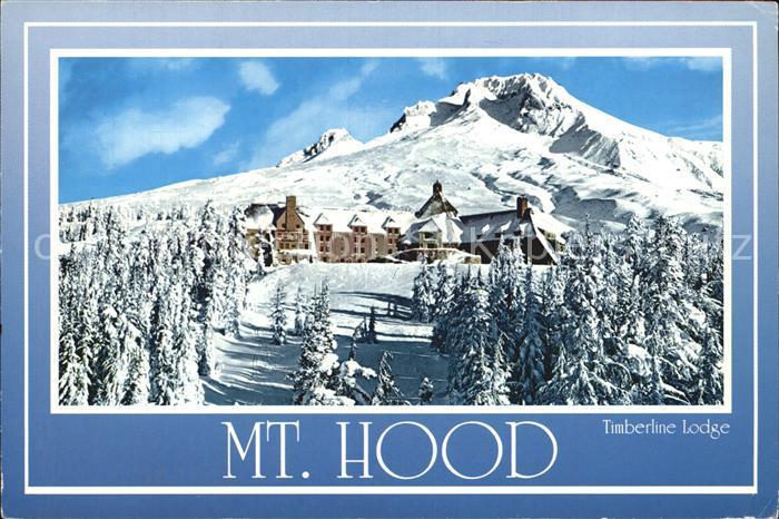 Clackamas Mount Hood Timberline Lodge Oregon Kat. Clackamas