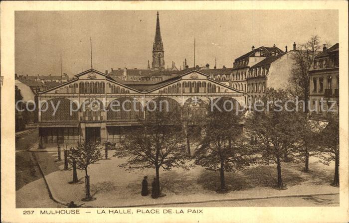 Mulhouse Muehlhausen La Halle Place de la Paix Kat. Mulhouse