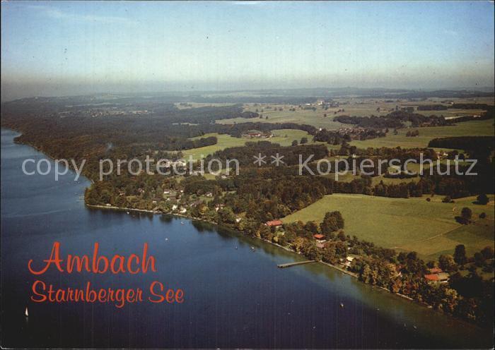Ambach Starnbergersee Fliegeraufnahme Kat. Starnberg Nr. kt81802 ...
