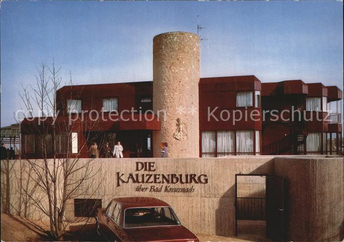 Bad Kreuznach Kauzenburg  Kat. Bad Kreuznach
