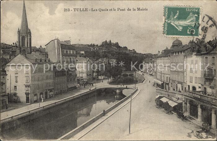 Tulle Correze Les Quais et le Pont de la Mairie Eglise Kat. Tulle