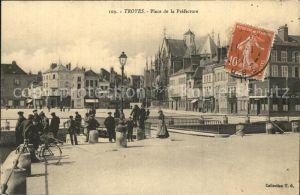 Troyes Aube Place de la Prefecture Kat. Troyes