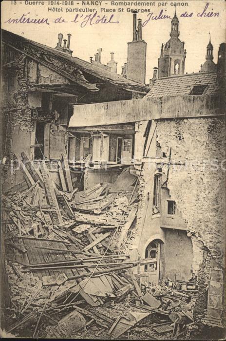 Nancy Lothringen Bombardement par canon Grande Guerre 1914 1918 Truemmer 1. Weltkrieg Kat. Nancy