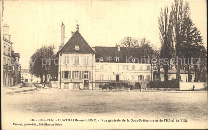 Chatillon sur Seine Vue generale de la Sous Prefecture et de l Hotel de Ville Kat. Chatillon sur Seine
