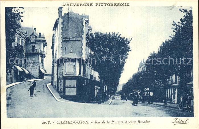 Chatel Guyon Rue de la Poste et Avenue Baraduc Collection l Auvergne Pittoresque Kat. Chatel Guyon
