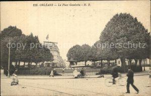 Orleans Loiret La Place Gambetta Kat. Orleans