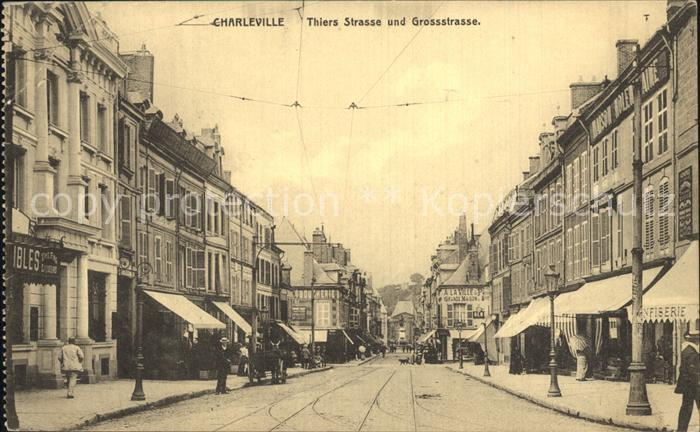 Charleville Mezieres Thiers Strasse Gross Strasse Kat. Charleville Mezieres