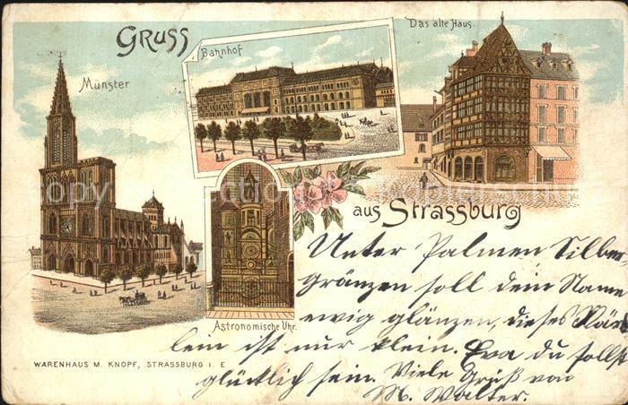 Strassburg Elsass Muenster Bahnhof Altes Haus Astronomische Uhr Kat. Strasbourg