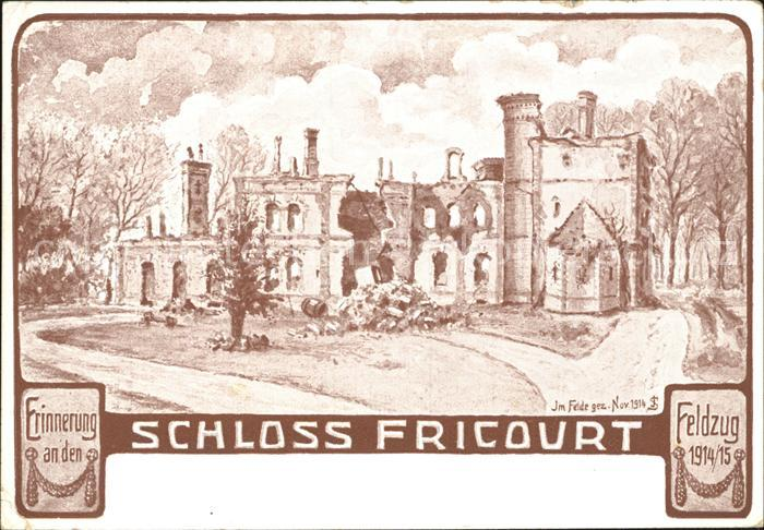 Fricourt Schloss Erinnerung an den Feldzug 1914 1915 Kat. Fricourt