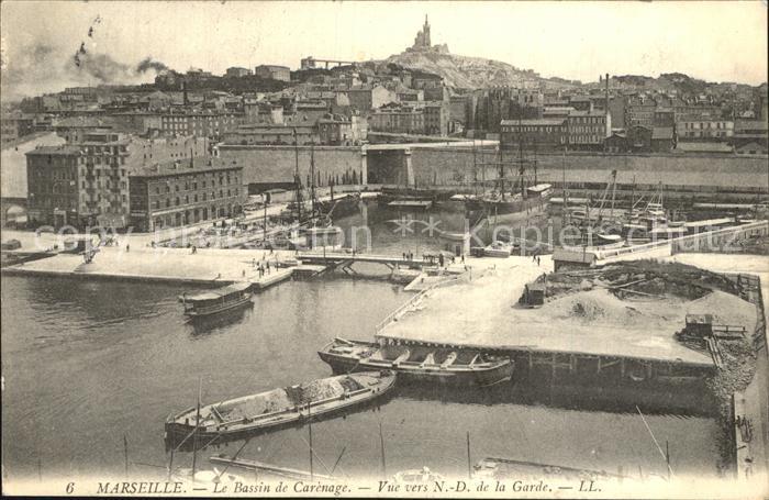 Marseille Le Bassin de Carenage vue vers Notre Dame de la Garde Kat. Marseille