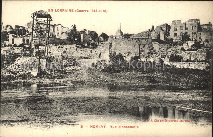 Nomeny Vue d ensemble La Guerre en Lorraine en 1914 1915 Grande Guerre Kat. Nomeny