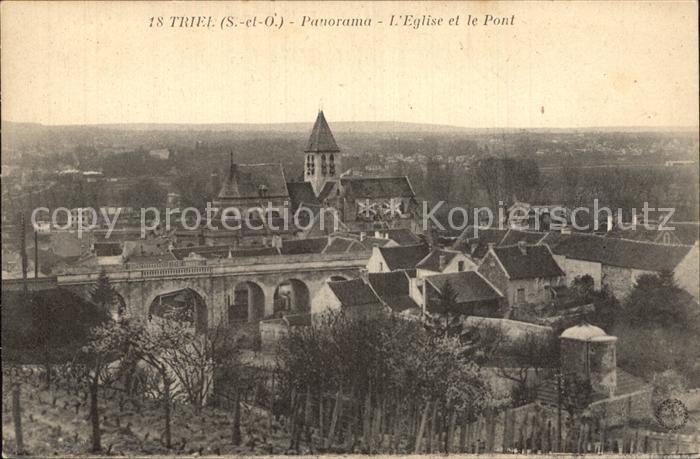Triel sur Seine Panorama Eglise et le Pont Kat. Triel sur Seine