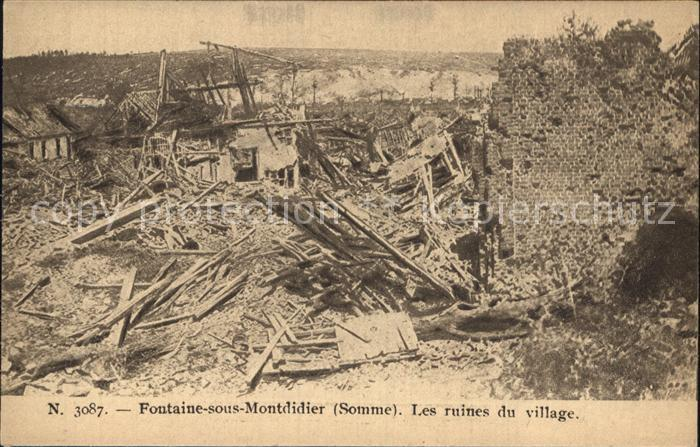 Fontaine sous Montdidier Les ruines du village Grande Guerre No 3087 Ruinen 1. Weltkrieg Kat. Fontaine sous Montdidier