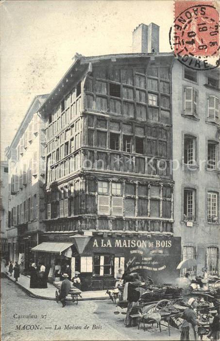 Macon Saone et Loire La Maison de Bois Kat. Macon