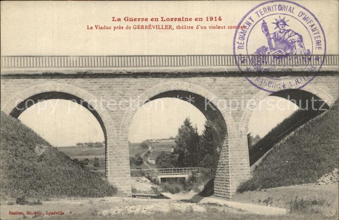 Gerbeviller Viaduc La Guerre en Lorraine en 1914 Grande Guerre Kat. Gerbeviller