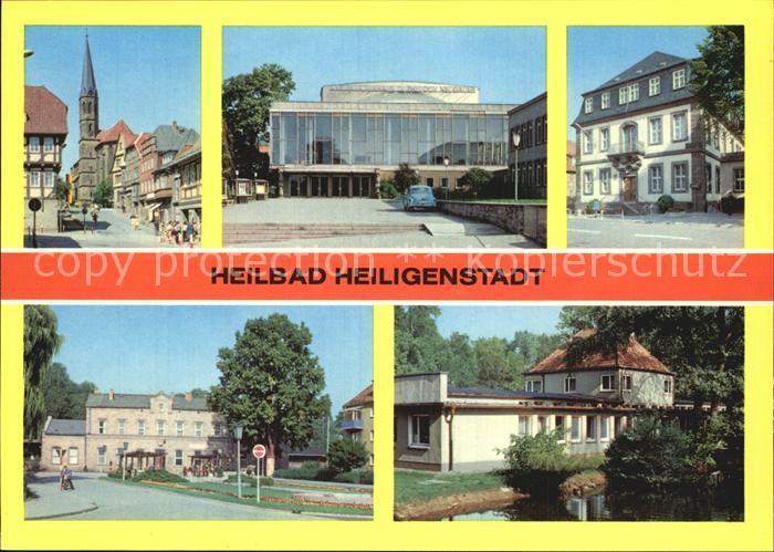 Heiligenstadt Eichsfeld Am Berge Kreiskulturhaus Doktor Theodor Neubauer Rathaus Bahnhof Kneippbad Kat. Heiligenstadt