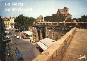 Saint Malo Ille et Vilaine Bretagne La Porte Saint Vicent Kat. Saint Malo