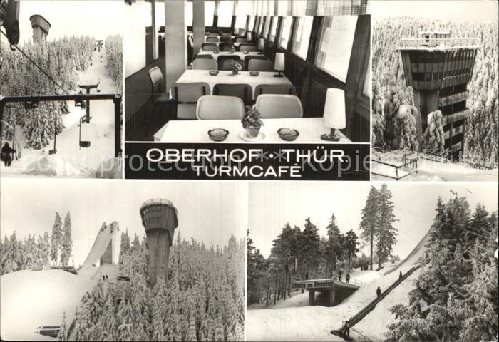 Oberhof Thueringen Turmcafe Sprungschanze Kat. Oberhof Thueringen