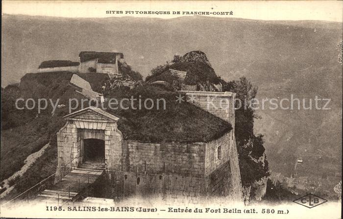 Salins les Bains Entree du Fort Belin Kat. Salins les Bains