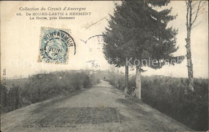 Bourg Lastic La Route pres Herment Collection du Circuit d Auvergne Kat. Bourg Lastic