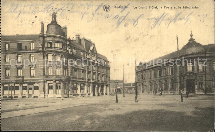Calais Grand Hotel Poste Telegraphe Kat. Calais