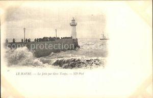 Le Havre La Jetee par Gros Temps Phare Leuchtturm Kat. Le Havre