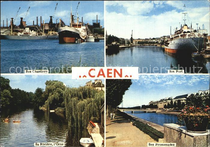 Caen Son Port Ses Promenade Sa Riviere Orne  Kat. Caen