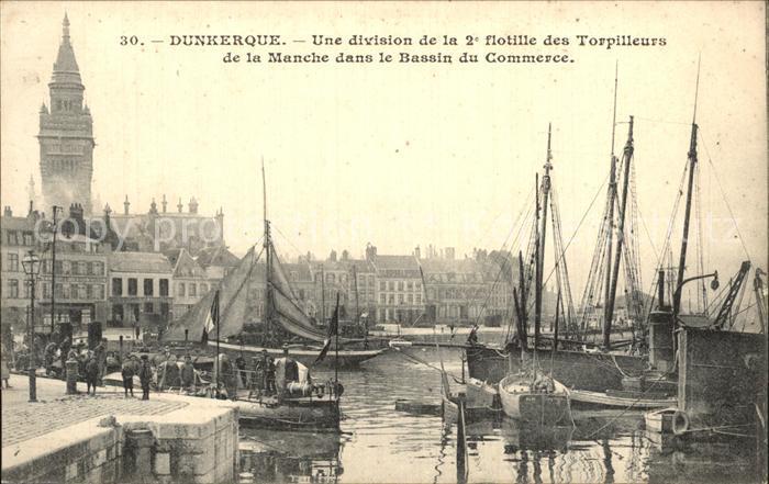 Dunkerque Division de la 2e flotille des Torpilleurs de la Manche Bassin du Commerce Kat. Dunkerque