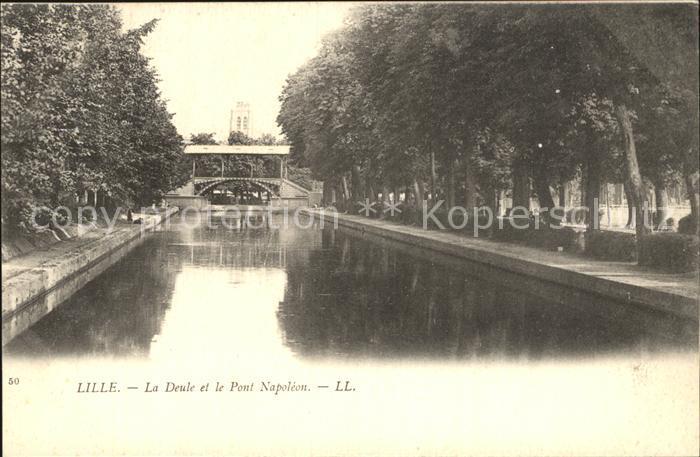 Lille Nord La Deule et le Pont Napoleon Kat. Lille