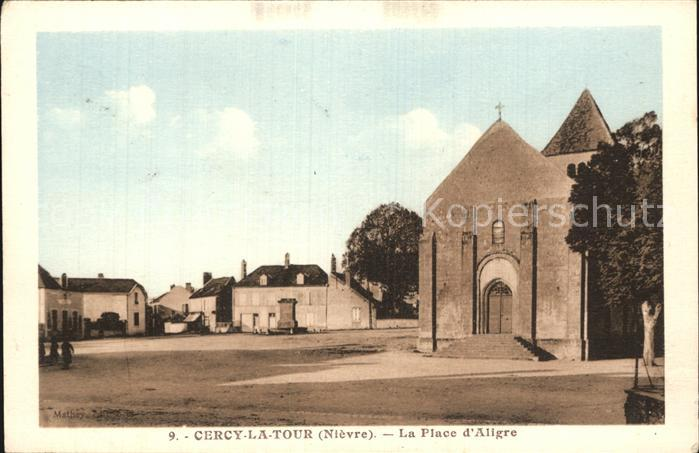Cercy la Tour Place d Aligre Eglise Kat. Cercy la Tour