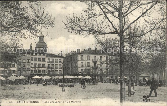 Saint Etienne Loire Place Chavanelle Marche Kat. Saint Etienne