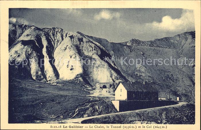 Le Lautaret Le Galibier Chalet Tunnel et le Col Kat. Saint Vincent les Forts
