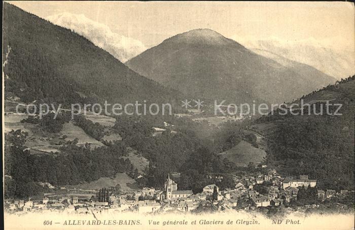 Allevard les Bains Isere Vue generale et Glaciers de Gleyzin Kat. Allevard