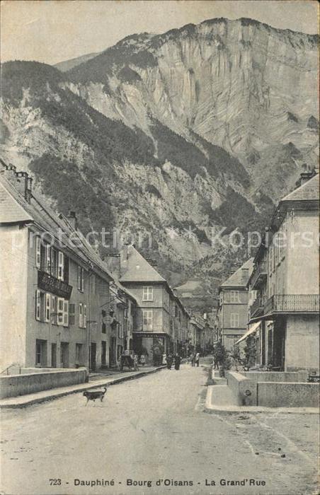 Bourg d Oisans La Grande Rue Alpes Kat. Le Bourg d Oisans