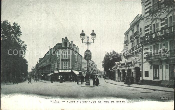 Vichy Allier Place Victor Hugo et Rue de Nimes Kat. Vichy