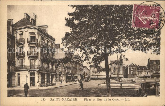 Saint Nazaire Loire Atlantique Place et Rue de la Gare Kat. Saint Nazaire