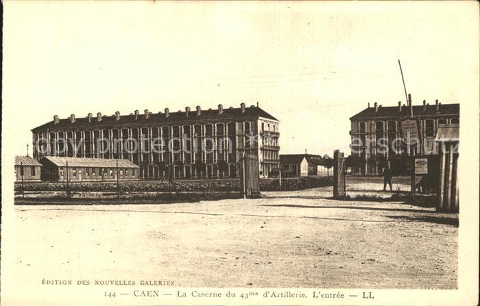 Caen Entree de la Caserne du 43me d Artillerie Kat. Caen