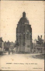 Cherre Sarthe Entree du Bourg Tour du XVI siecle Kat. Cherre