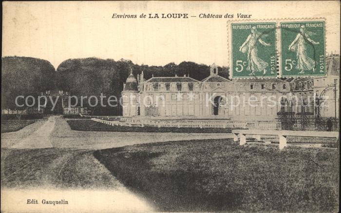 La Loupe Chateau des Vaux Schloss Kat. La Loupe
