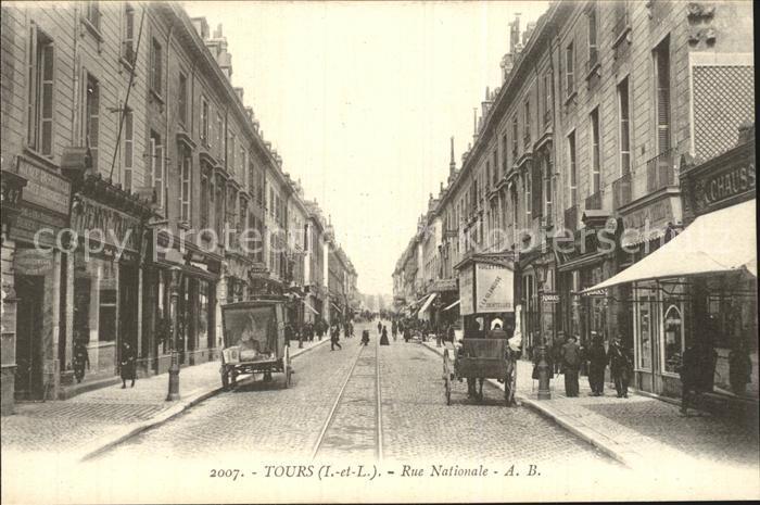 Tours Indre et Loire Rue Nationale Kat. Tours